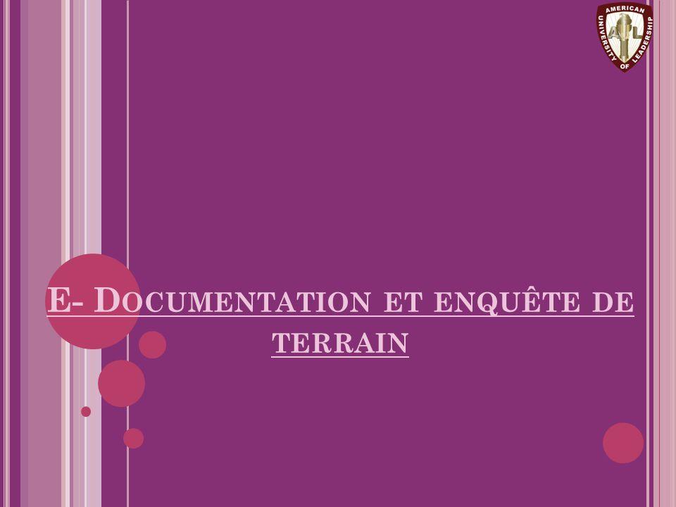 E- Documentation et enquête de terrain