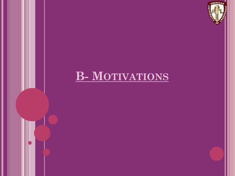B- Motivations