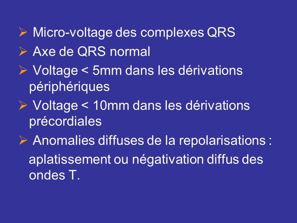 Micro-voltage des complexes QRS