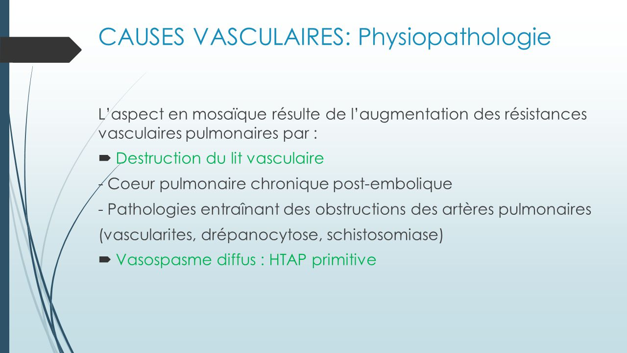 CAUSES VASCULAIRES: Physiopathologie