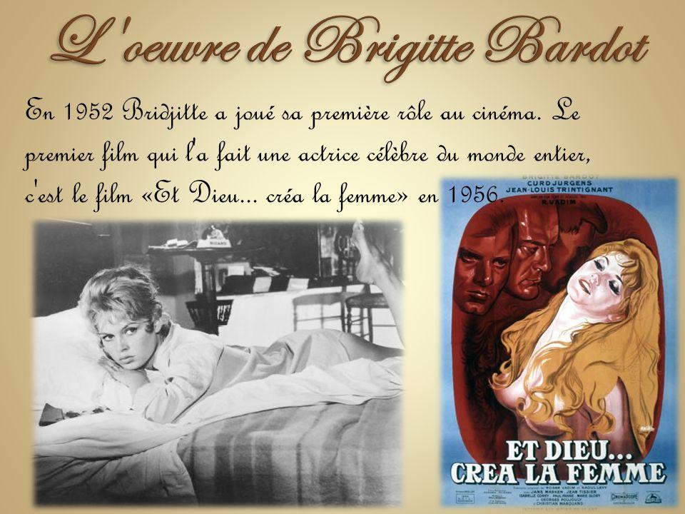 L oeuvre de Brigitte Bardot