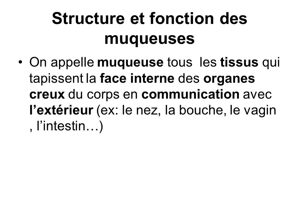 Structure et fonction des muqueuses