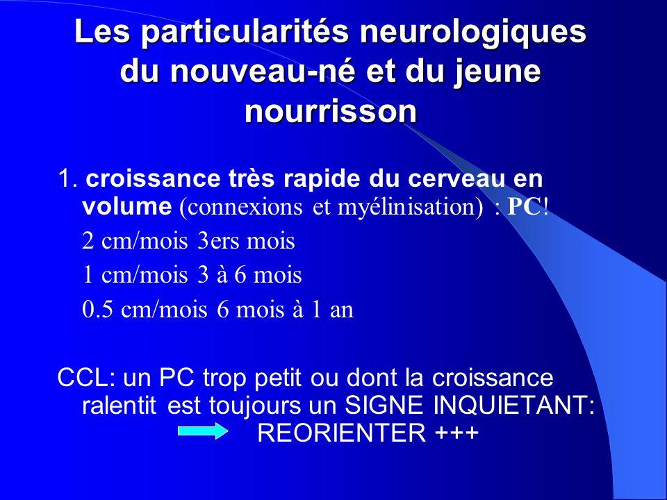 Les particularités neurologiques du nouveau-né et du jeune nourrisson