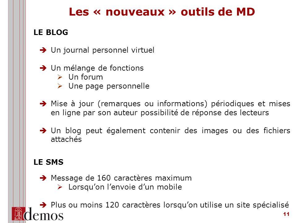 Les « nouveaux » outils de MD