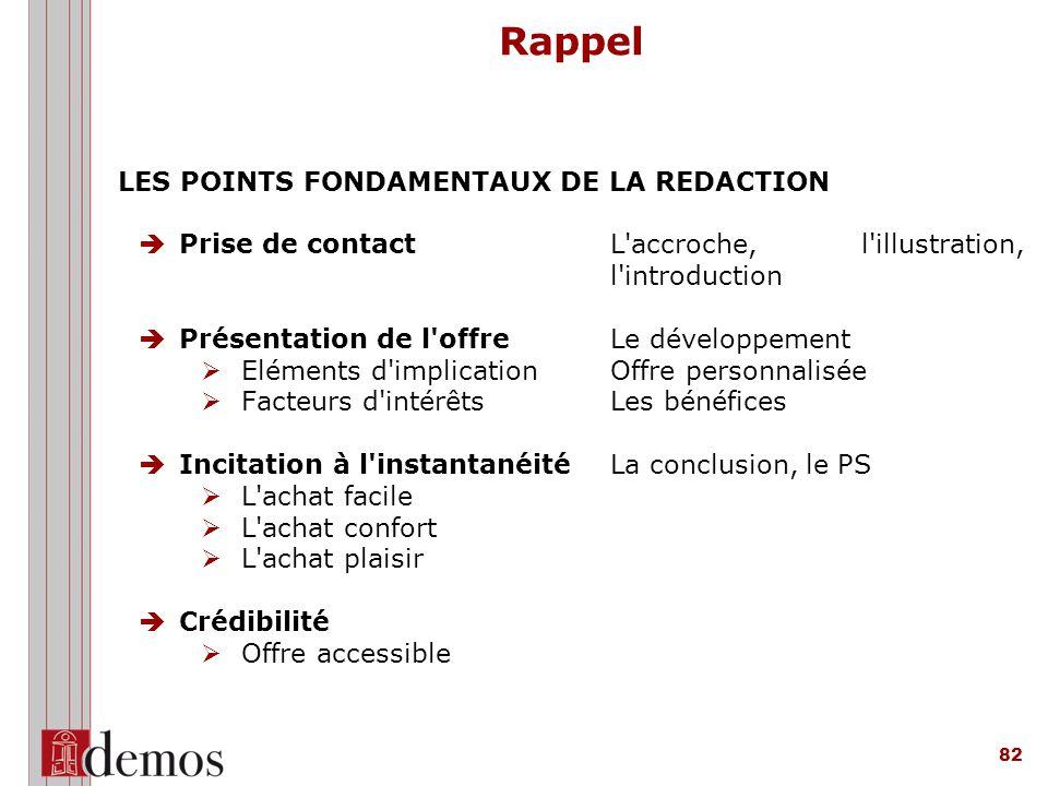 Rappel LES POINTS FONDAMENTAUX DE LA REDACTION