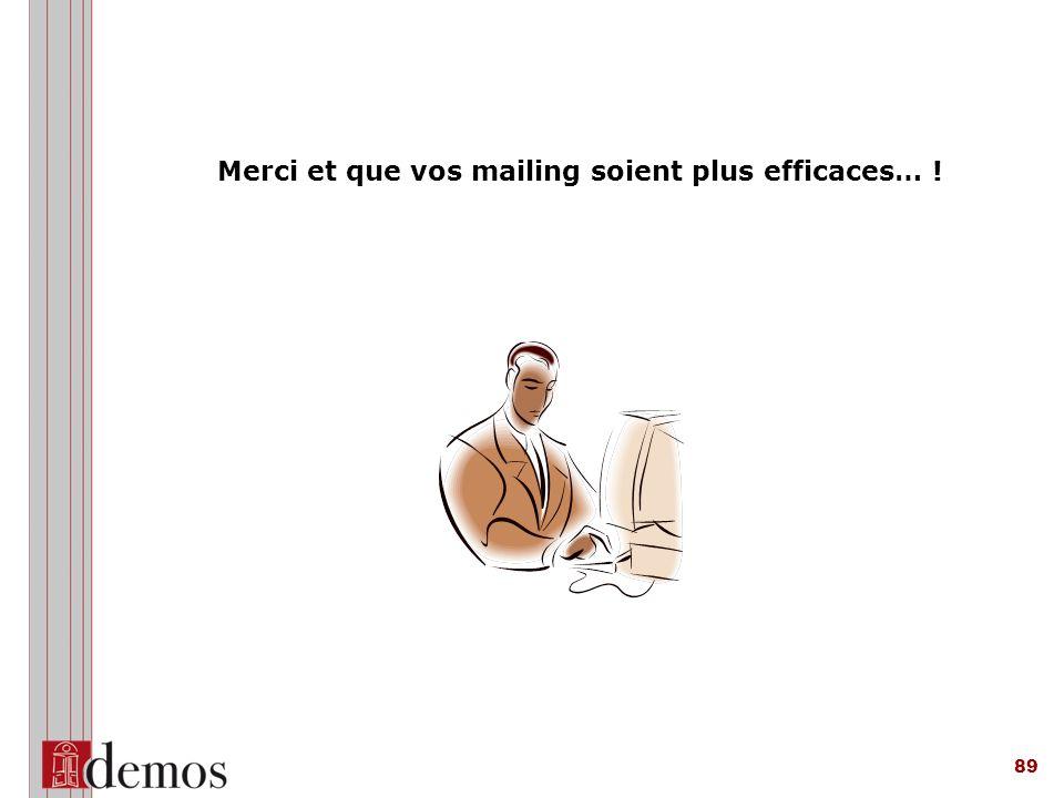 Merci et que vos mailing soient plus efficaces… !