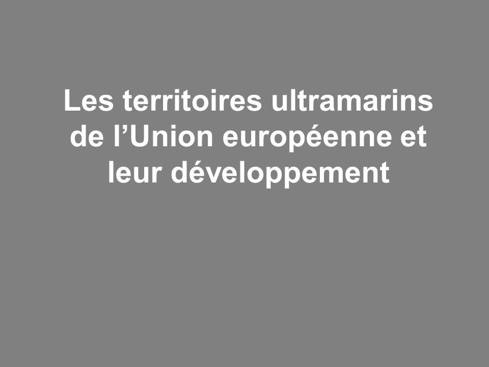 Les territoires ultramarins de l'Union européenne et leur développement
