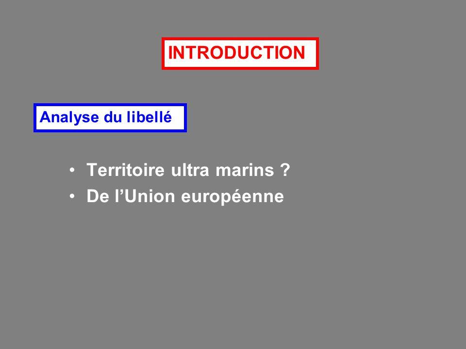 Territoire ultra marins De l'Union européenne