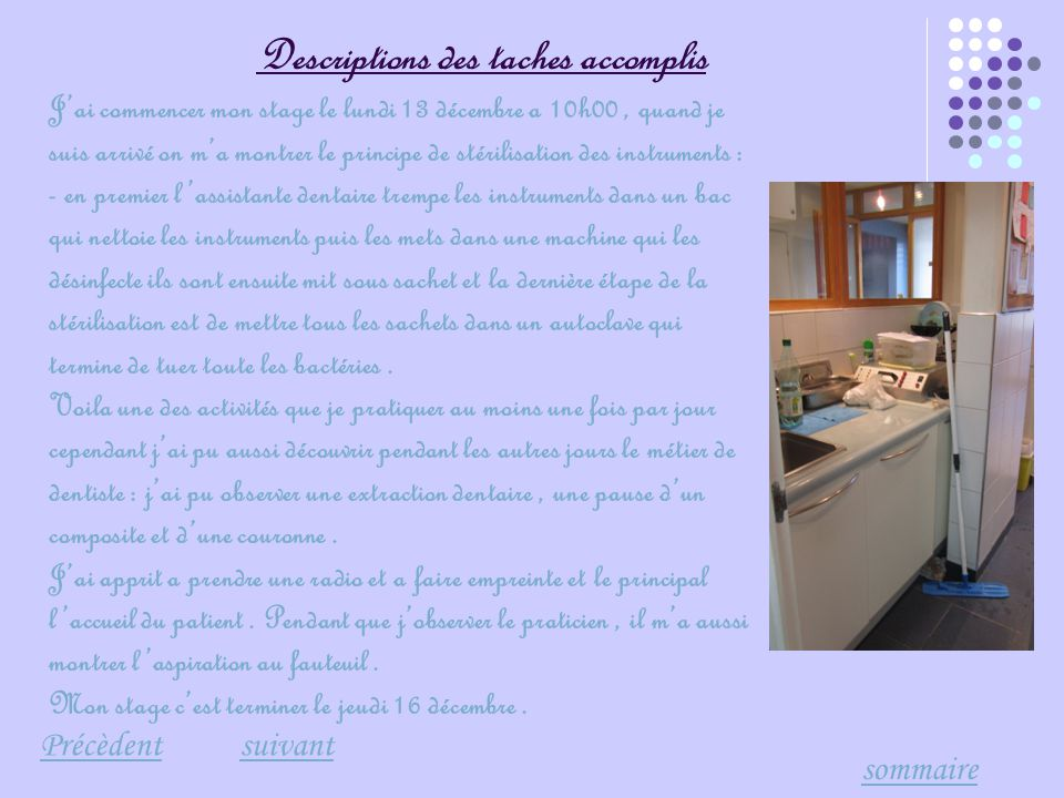 Descriptions des taches accomplis