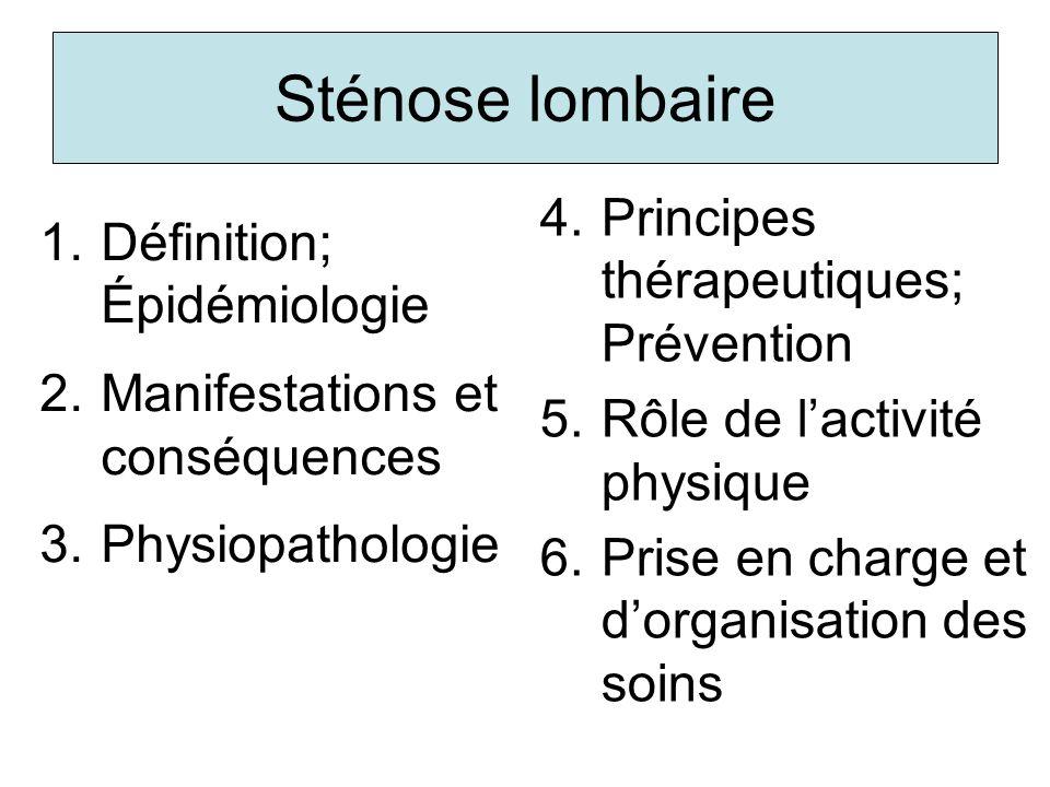 Sténose lombaire Principes thérapeutiques; Prévention