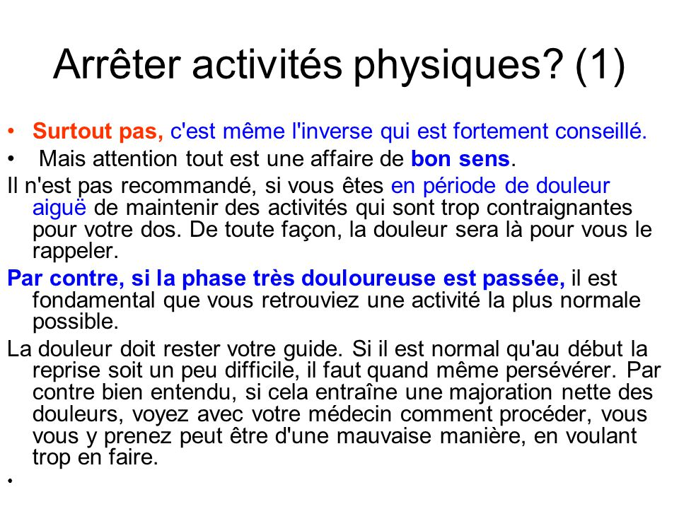 Arrêter activités physiques (1)