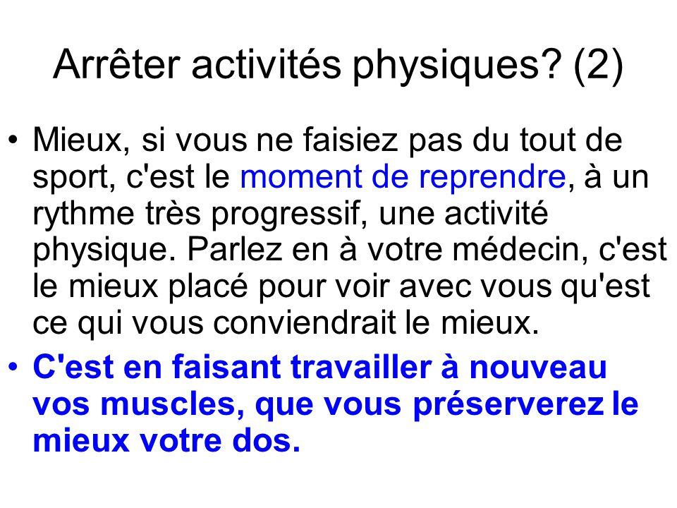 Arrêter activités physiques (2)