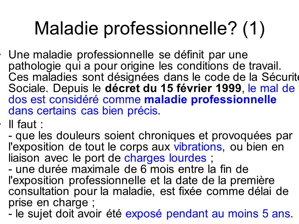 Maladie professionnelle (1)