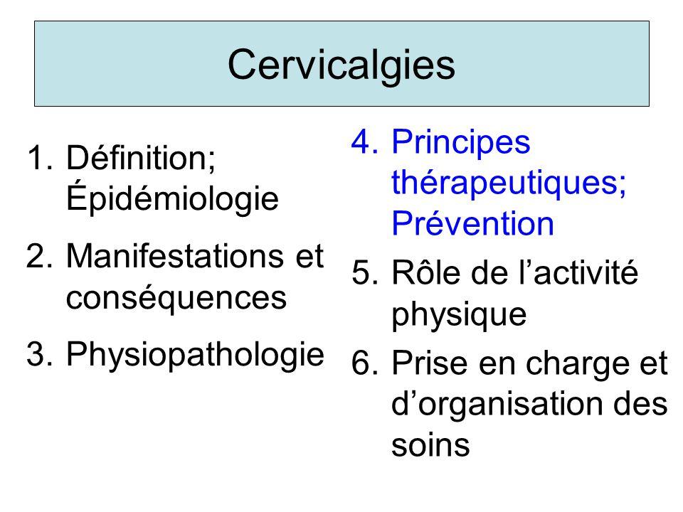 Cervicalgies Principes thérapeutiques; Prévention