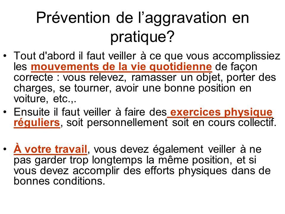 Prévention de l'aggravation en pratique