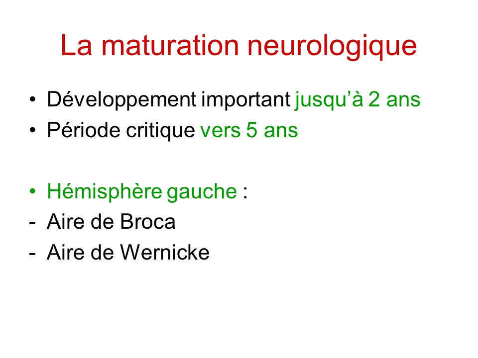 La maturation neurologique