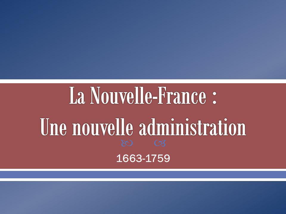 La Nouvelle-France : Une nouvelle administration