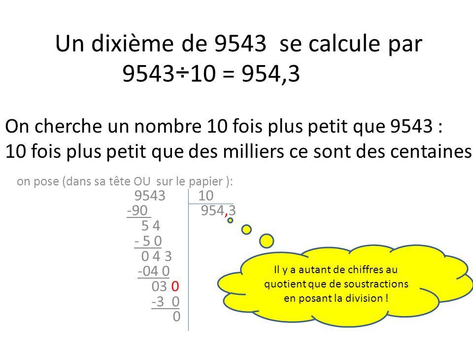Un dixième de 9543 se calcule par