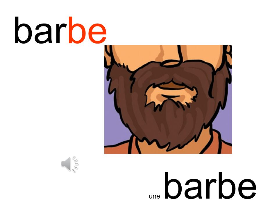 barbe une barbe