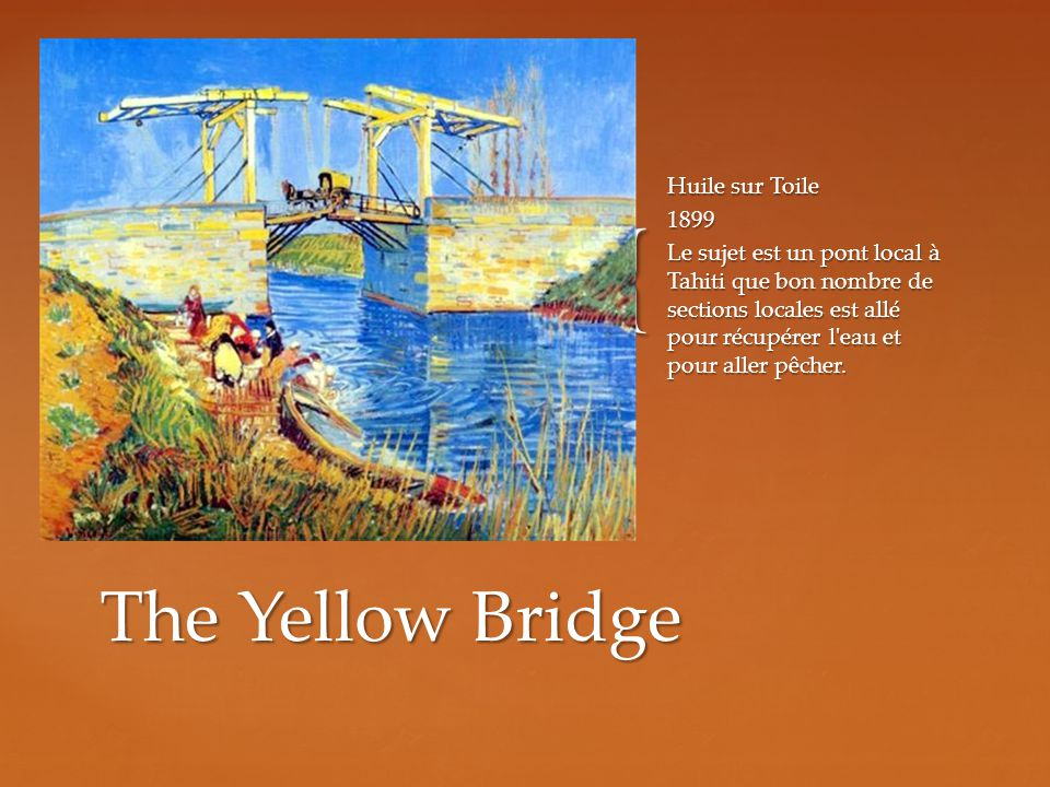 The Yellow Bridge Huile sur Toile 1899