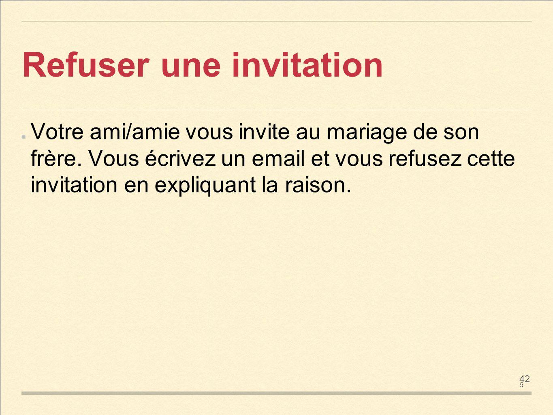 refus invitation mariage