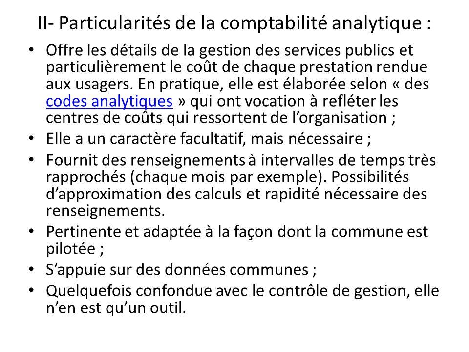 II- Particularités de la comptabilité analytique :