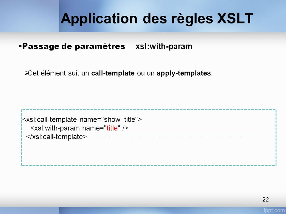 Xml stylesheet language ppt t l charger for Xsl named template