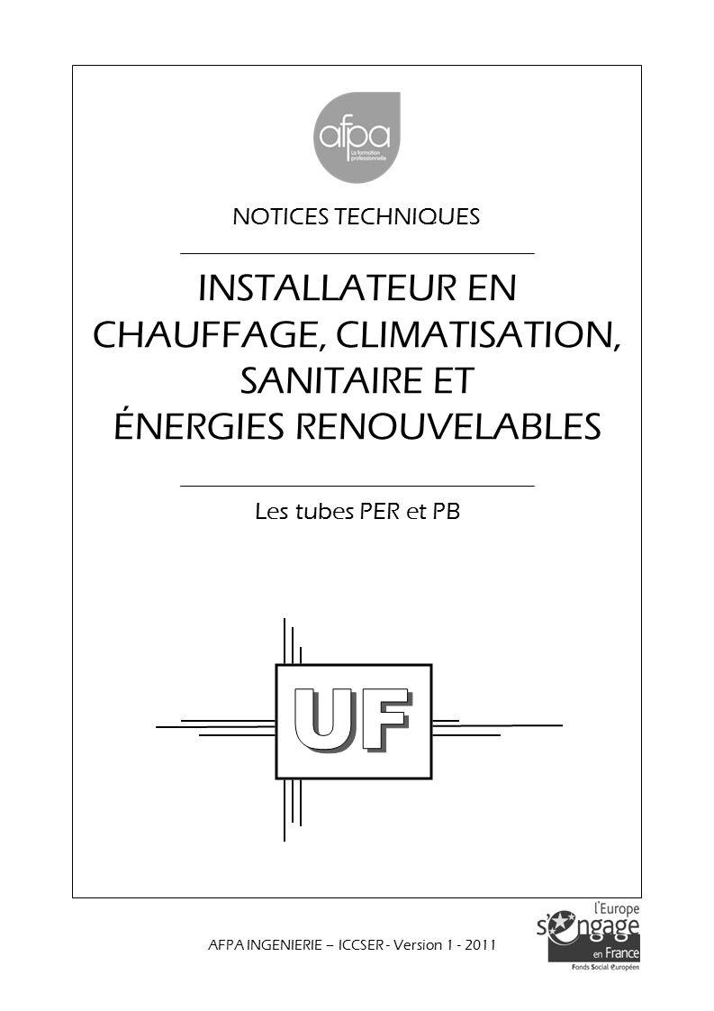 SOMMAIRE (suite) Caractéristiques des tubes PER et PB 2