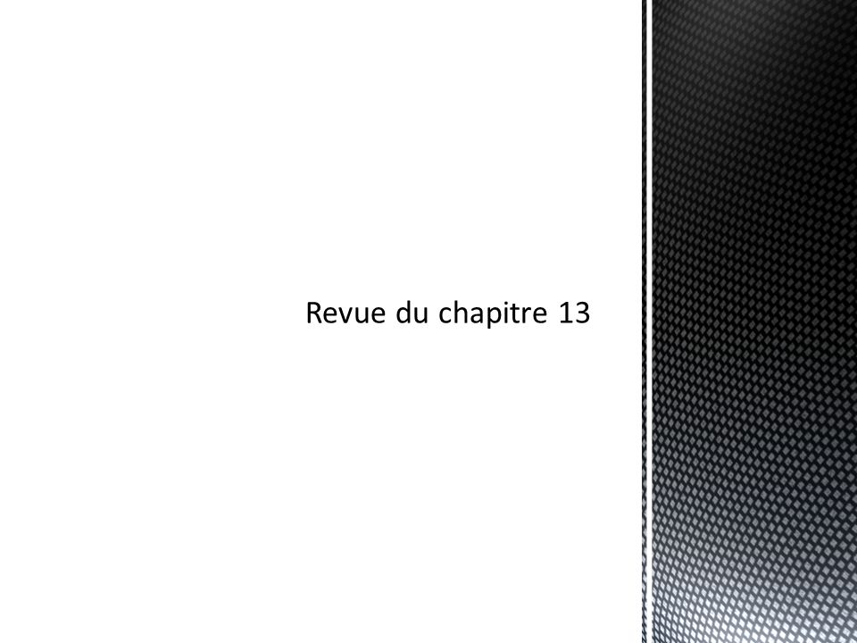Revue du chapitre 13