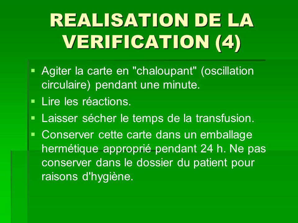 REALISATION DE LA VERIFICATION (4)