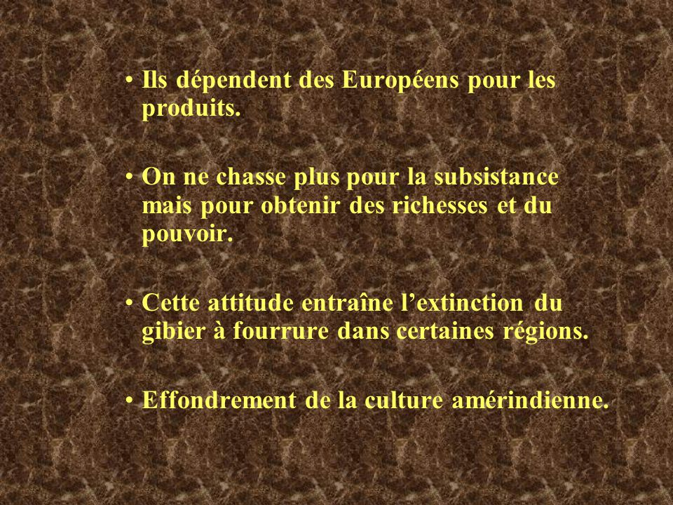 Ils dépendent des Européens pour les produits.