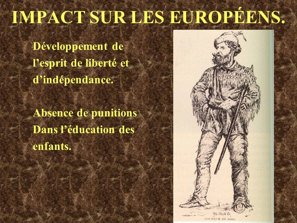 IMPACT SUR LES EUROPÉENS.