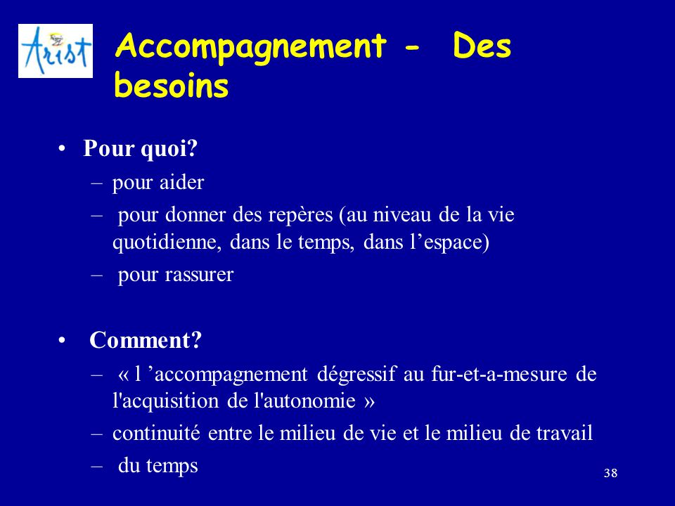 Accompagnement - Des besoins