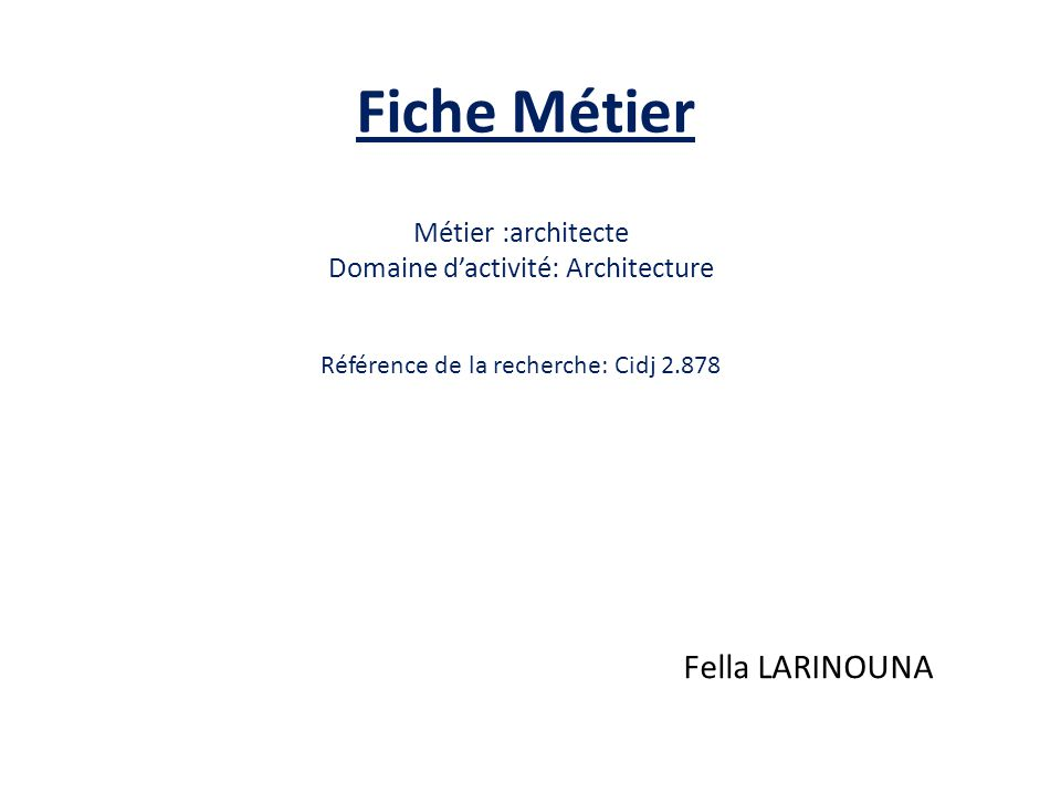 Les m tiers vus par les 3 me malraux ppt t l charger for Architecte definition du metier