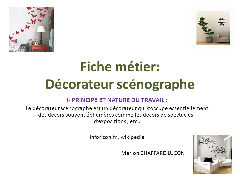 Les m tiers vus par les 3 me malraux ppt t l charger for Metier decorateur interieur