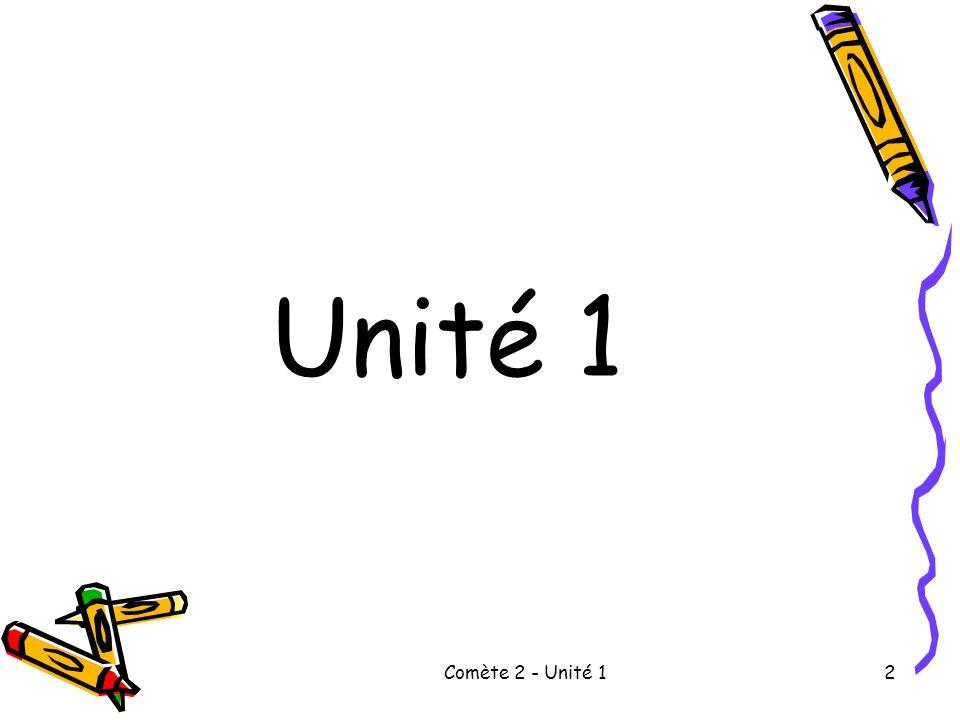 Unité 1 Comète 2 - Unité 1