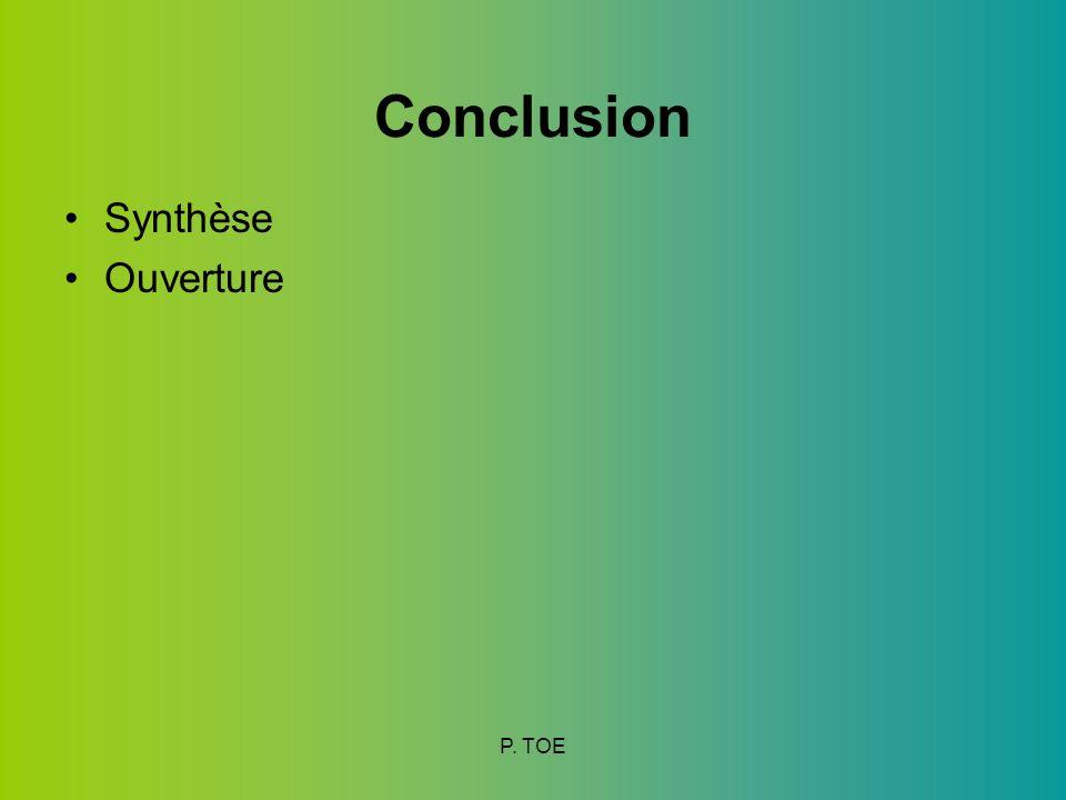 Conclusion Synthèse Ouverture P. TOE