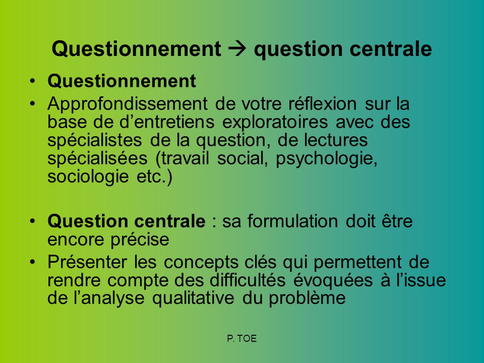 Questionnement  question centrale