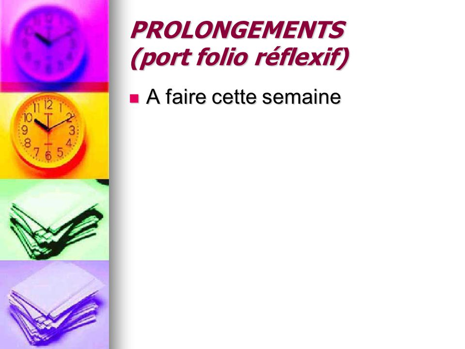 PROLONGEMENTS (port folio réflexif)