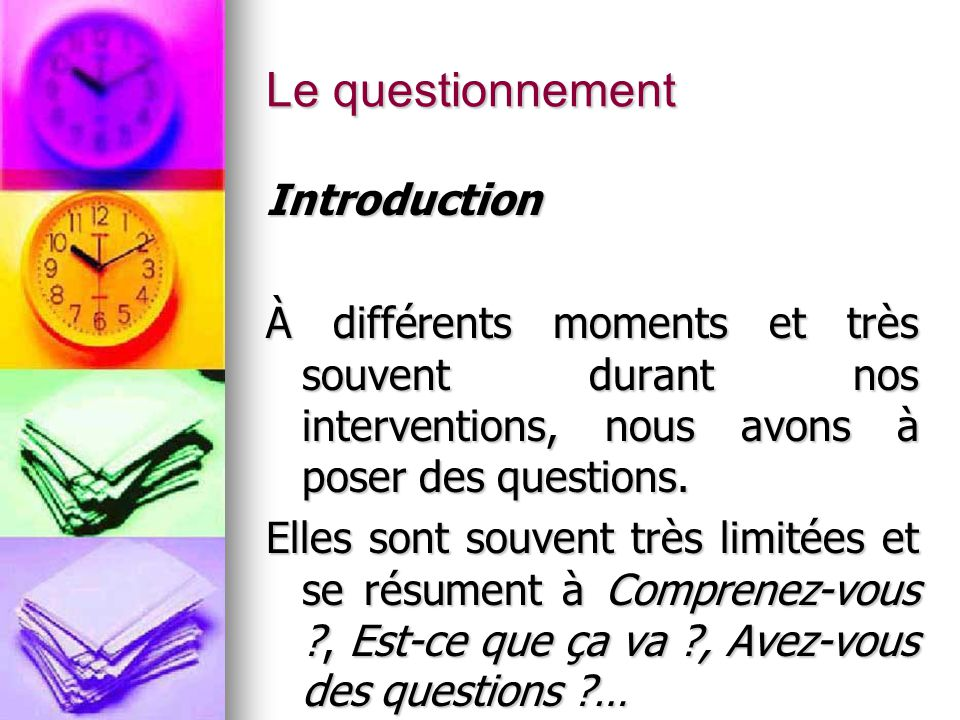 Le questionnement Introduction
