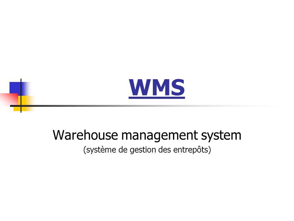 Warehouse management system (système de gestion des entrepôts)