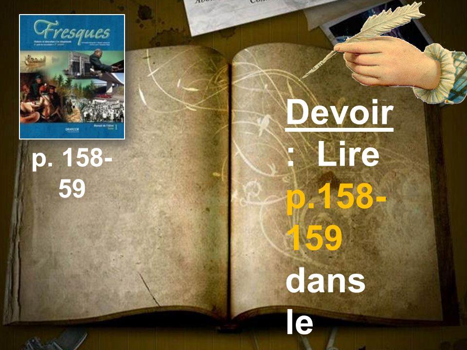 Devoir: Lire p.158-159 dans le manuel.