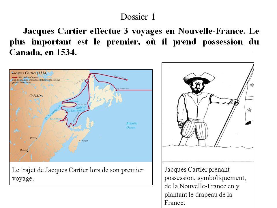 Dossier 1 Le trajet de Jacques Cartier lors de son premier voyage.