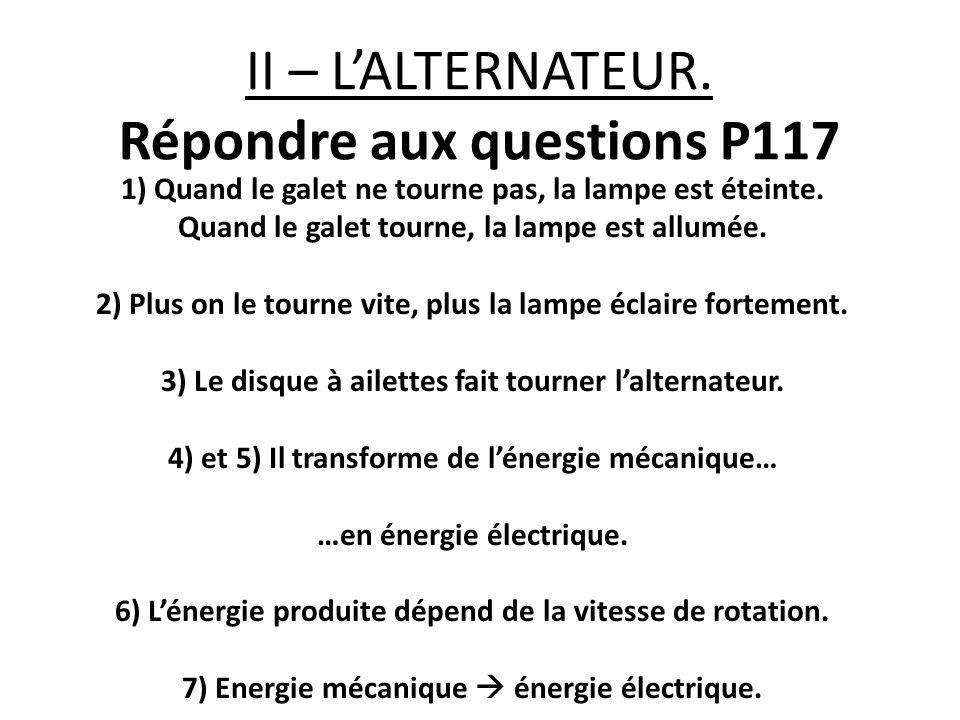 II – L'ALTERNATEUR. Répondre aux questions P117