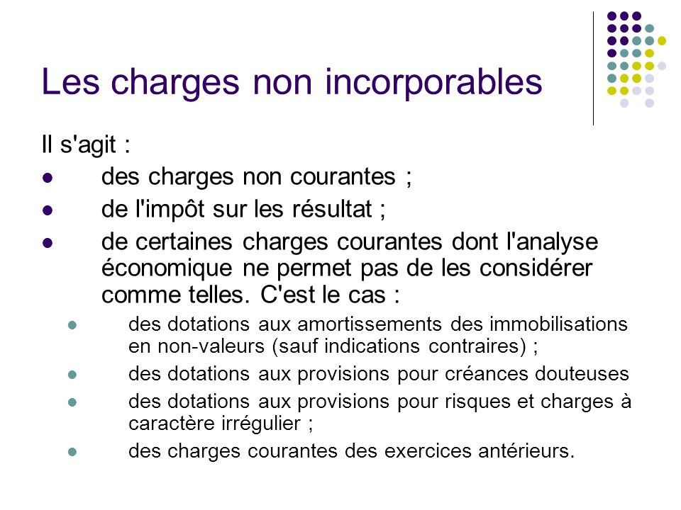 Les charges non incorporables