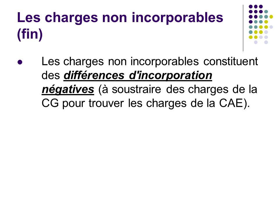 Les charges non incorporables (fin)