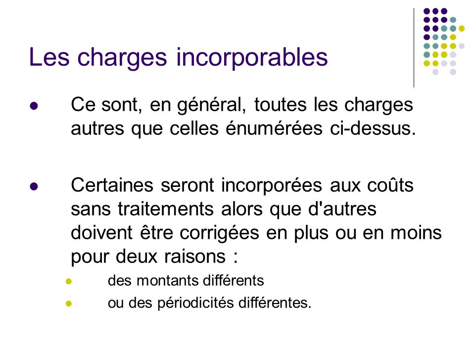 Les charges incorporables