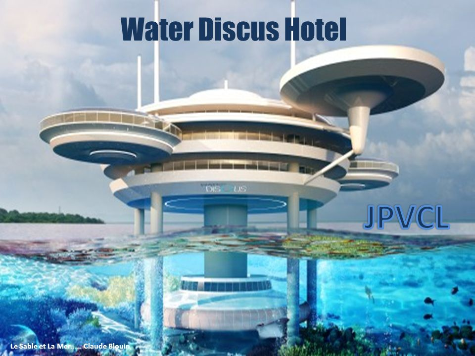 Water Discus Hotel. - ppt télécharger