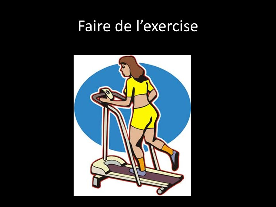 Faire de l'exercise