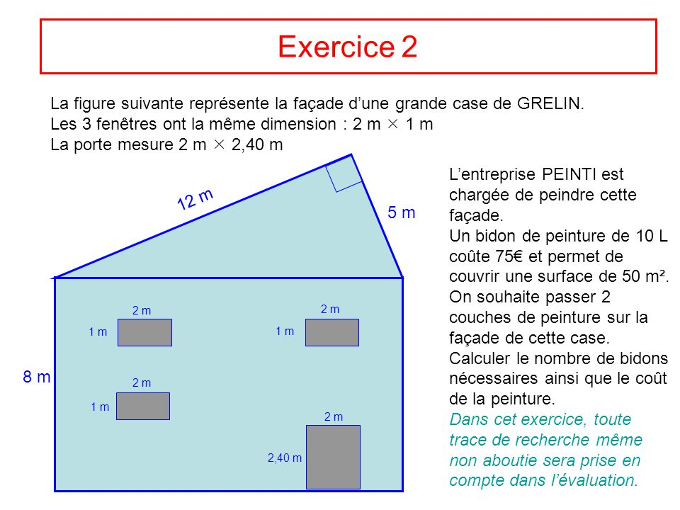 Devoir commun 4e correction ppt video online t l charger - Calculer surface a peindre ...